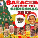 Barackin' Around The Christmas Tree thumbnail