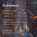 "Gershwin: Rhapsody in Blue, Piano Concerto, Variations on ""I Got Rhythm"" & Preludes thumbnail"