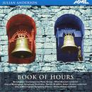 Julian Anderson: Book of Hours thumbnail