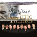 The Very Best Of Celtic Thunder thumbnail