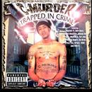 Trapped In Crime (Explicit) thumbnail