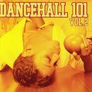 Dancehall 101 Vol. 2 thumbnail