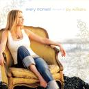 Every Moment: The Best Of Joy Williams thumbnail