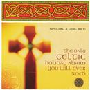 Only Celtic Holiday Album You Will Ever Need thumbnail