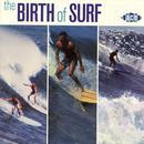 The Birth Of Surf thumbnail