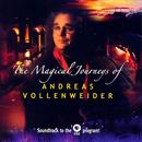 The Magical Journeys Of Andreas Vollenweider thumbnail