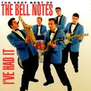 The Very Best Of The Bell Notes: I've Had It thumbnail