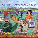 Putumayo Kids Presents: Asian Dreamland thumbnail