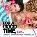 For A Good Time, Call (Original Motion Picture Soundtrack) thumbnail