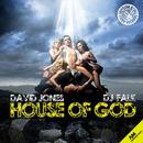 House Of God (David Jones Mix) (Single) thumbnail