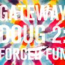 Gateway Doug 2: Forced Fun thumbnail