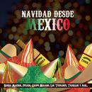 Navidad Desde Mexico thumbnail