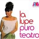 La Lupe - Puro Teatro thumbnail