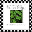 The World Is A Narrow Bridge thumbnail