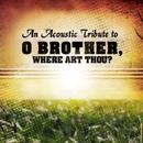 An Acoustic Tribute To O Brother, Where Art Thou? thumbnail