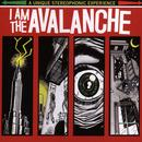 I Am The Avalanche (Explicit) thumbnail