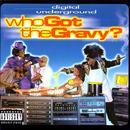 Who Got The Gravy (Explicit) thumbnail