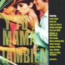 The Soundtrack To The Film By Alfonso Cuaron: Y Tu Mama Tambien thumbnail