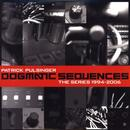 Dogmatic Sequences: The Series 1994-2006 thumbnail