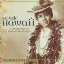 Na Mele Hawai I: A Rediscovery Of Hawaiian Vocal Music thumbnail