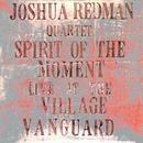 Spirit Of The Moment Live At The Village Vanguard thumbnail