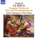 Gaspard Le Roux: Complete Works For One And Two Harpsichords thumbnail