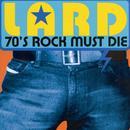 70's Rock Must Die thumbnail
