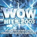 Wow Hits 2003 (Silver Disc) thumbnail
