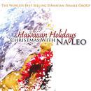 Hawaiian Holidays: Christmas With Na Leo thumbnail