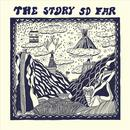 The Story So Far thumbnail