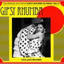 Gipsy Rhumba: The Original Rhythm Of Gipsy Rhumba In Spain 1965-1974 thumbnail