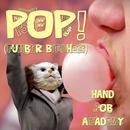 Pop (Tumblr B**ches) (Single) thumbnail