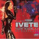 Multishow Ao Vivo - Ivete No Maracana thumbnail