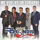 Me Vuelvo Un Cobarde (Single) thumbnail
