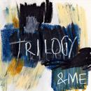 Trilogy (Single) thumbnail