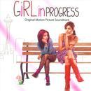 Girl In Progress (Original Motion Picture Soundtrack) thumbnail