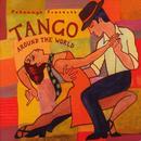 Putumayo Presents: Tango Around The World thumbnail