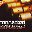 Connected, Vol. 3: 15 Years Of Garage City thumbnail