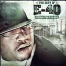 The Best Of E-40: Yesterday, Today & Tomorrow thumbnail