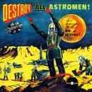 Destroy All Astro-Men!! thumbnail