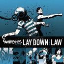 Lay Down The Law thumbnail