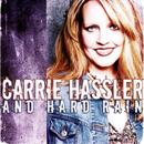 Carrie Hassler & Hard Rain thumbnail