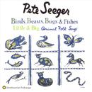 Birds, Beasts, Bugs & Fishes Little & Big Animal Folk Songs thumbnail