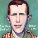 The Very Best Of Robbie Fulks thumbnail
