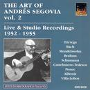 The Art Of Andrés Segovia, Vol. 2: Live & Studio Recordings 1952-1955 thumbnail
