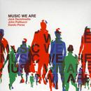 Music We Are thumbnail