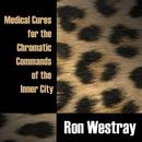 Medical Cures For The Chromatic Commands Of The Inner City thumbnail