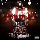 Trill O.G. The Epilouge (Explicit) thumbnail