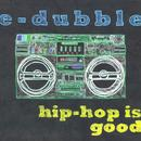 Hip-Hop Is Good thumbnail
