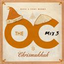 Music From The Oc: Mix 3 - Have A Very Merry Chrismukkah thumbnail